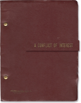 A Conflict of Interest (Original script for the 1972 play). Jay Broad, playwright