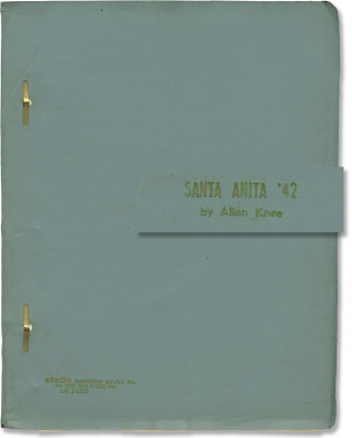 Santa Anita '42 (Original script for the 1973 play). Steven Robman, Allan Knee, Roger Brown...
