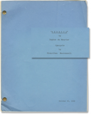 Rebecca (Two original screenplays: a Synopsis and Chapter Breakdown for the 1940 film). Alfred...