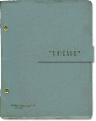 Chicago (Original script for the 1975 musical play). Bob Fosse, Fred Ebb, John Kander, Chita...