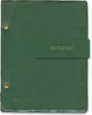 Alltogether (Original script for an unproduced play). Richard Chandler, Jack Holmes, lyrics book,...