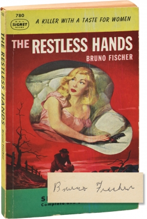 The Restless Hands (Signed Paperback). Bruno Fischer