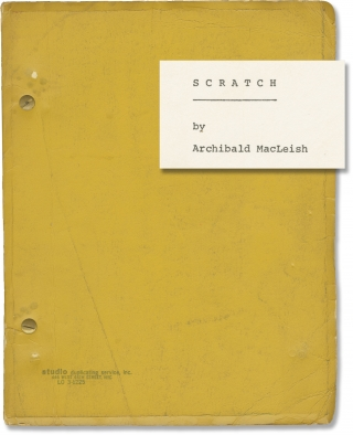 Scratch (Original script for the 1971 play). Archibald MacLeish, Peter H. Hunt, Stephen Vincent...