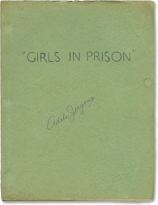 Girls in Prison (Original screenplay for the 1956 film, copy belonging to actor Adele Jergens)....