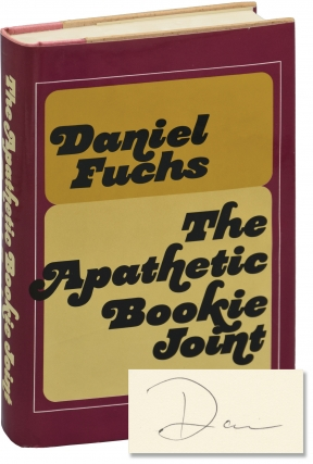 The Apathetic Bookie Joint (First Edition, inscribed by the author). Daniel Fuchs