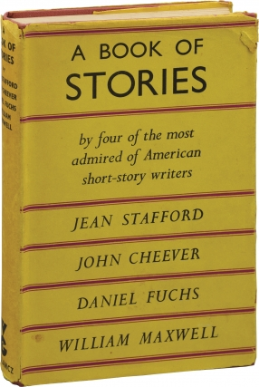 A Book of Stories (First UK Edition). Daniel Fuchs, John Cheever Jean Stafford, William Maxwell,...
