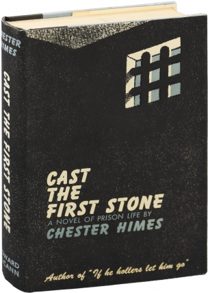 Cast the First Stone (First Edition). Chester Himes
