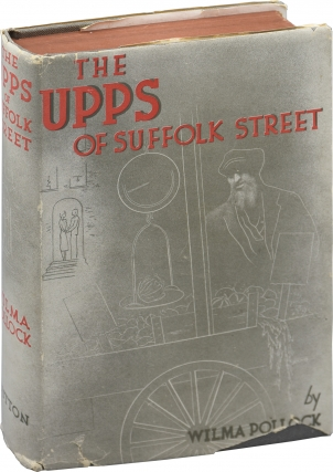 The Upps of Suffolk Street (First Edition). Wilma Pollock