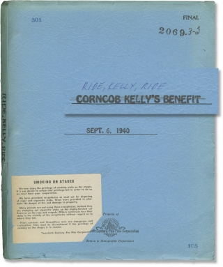 Ride, Kelly, Ride [Corncob Kelly's Benefit] (Original screenplay for the 1941 film). Norman...