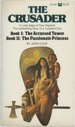 The Crusader: Books I-II - The Accursed Tower / The Passionate Princess (First Edition). Andrew...