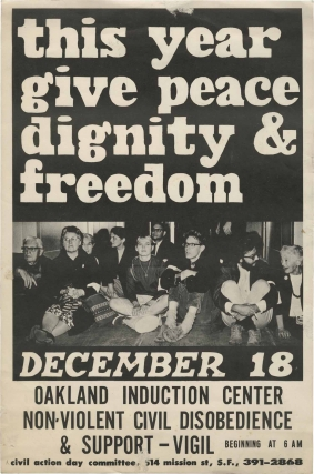 This Year Give Peace Dignity & Freedom (Original poster for a Vietnam War protest, 1967). Protest...