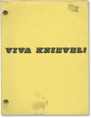 Viva Knievel (Original screenplay for the 1977 film). Evel Knievel, Gordon Douglas, Antonio...