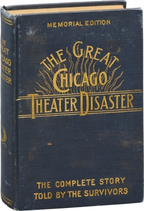 The Great Chicago Theater Disaster (First Edition). Marshall Everett