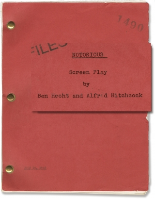 Notorious (Original screenplay for the 1946 film, with alternate ending). Alfred Hitchcock,...