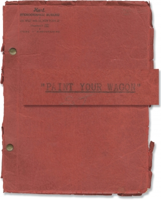 Paint Your Wagon (Original script for the 1951 musical play). Alan J. Lerner, Frederick Loewe,...