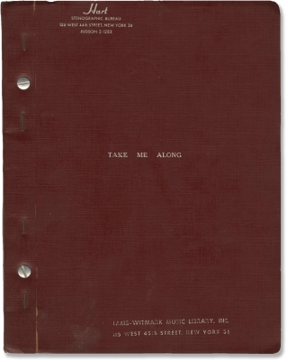 Take Me Along (Original script for the 1959 musical). Jackie Gleason, Una Merkel Walter Pidgeon,...