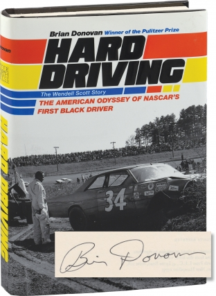 Hard Driving: The Wendell Scott Story (Signed First Edition). Brian Donovan