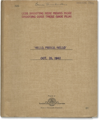 Hello, Frisco, Hello (Original screenplay archive for the 1943 film, director Bruce Humberstone's...