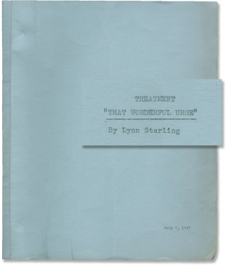 That Wonderful Urge (Original treatment script for the 1948 film). Robert B. Sinclair, William R....