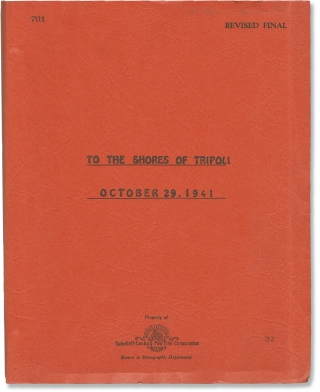To the Shores of Tripoli (Original screenplay for the 1942 film, copy belonging to director H....