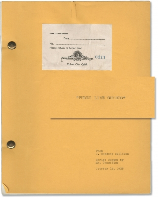 Three Live Ghosts (Original screenplay for the 1936 film, director H. Bruce Humberstone's copy)....