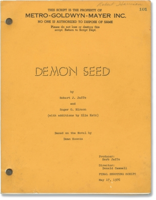 Demon Seed (Original screenplay for the 1977 film). Donald Cammell, Roger O. Hirson Robert J....