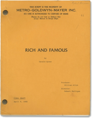 Rich and Famous (Original screenplay for the 1981 film). George Cukor, Gerald Ayres, John Van...