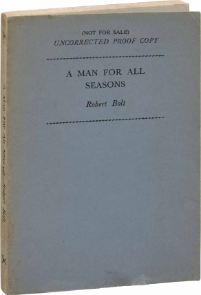 A Man for All Seasons (UK Uncorrected Proof). Robert Bolt