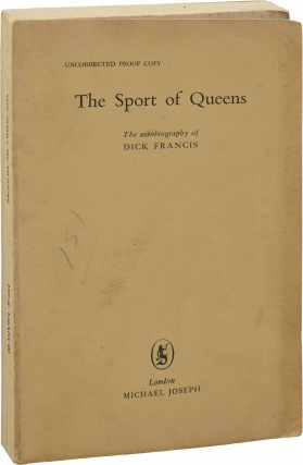 The Sport of Queens (UK Uncorrected Proof). Dick Francis