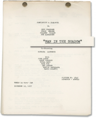 Man in the Shadow (Original post-production script for the 1957 film noir). Jack Arnold, Gene L....