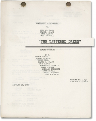 The Tattered Dress (Original post-production screenplay for the 1957 film). Jack Arnold, George...