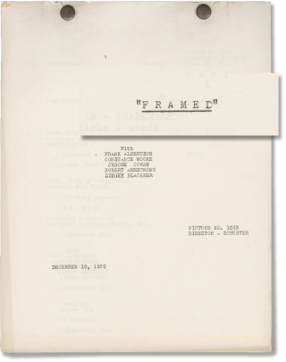 Framed (Original post-production screenplay for the 1940 film). Harold D. Schuster, Roy Chanslor,...