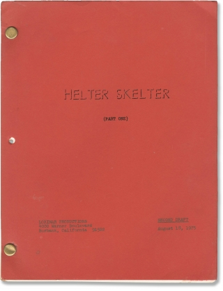 Helter Skelter (Part One and Part Two) (Original screenplays for each of the two parts of the...