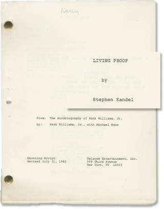 Living Proof [The Hank Williams Jr. Story] (Original screenplay for the 1983 television film)....
