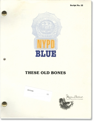 NYPD Blue: These Old Bones (Original screenplay for the 1996 television episode). Donna Deitch,...