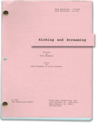 Kicking and Screaming (Original screenplay for the 1995 film). Noah Baumbach, Olivia d'Abo Josh...