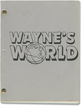 Wayne's World (Original screenplay for the 1992 film). Penelope Spheeris, Mike Myers, Terry...