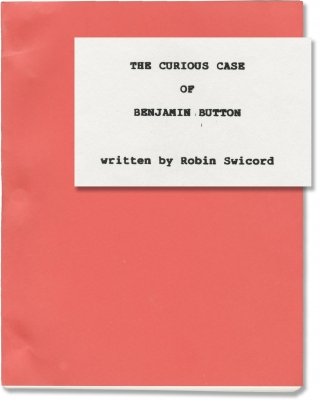 The Curious Case of Benjamin Button (Original screenplay for the 2008 film). David Fincher, F....