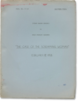 Perry Mason: The Case of the Screaming Woman (Original screenplay for Episode 30 of Season 1...