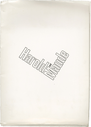 Harold and Maude (Original press kit for the 1971 film). Hal Ashby, Colin Higgins, Bud Cort Ruth...
