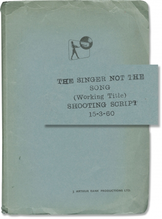The Singer Not the Song (Original screenplay from the 1961 film). Roy Ward Baker, Audrey...