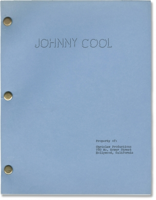 Johnny Cool (Archive of two original screenplays, one partial screenplay, a lengthy scene...