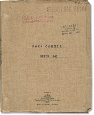 The] Dark Corner (Original screenplay for the 1946 film). Henry Hathaway, Leo Rosten, Bernard C....