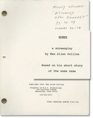 Mommy (Original screenplay for the 1995 film, actor Mickey Spillane's copy). Max Allan Collins,...