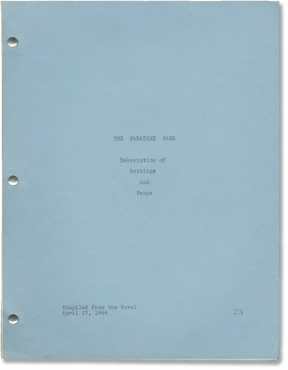 The Paradine Case (Original Description of Settings and Props script for the 1947 film). Alfred...