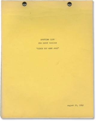 Since You Went Away (Original post-production screenplay for the 1944 film). John Cromwell,...