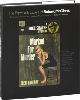 The Paperback Covers of Robert McGinnis (First Edition). Art Scott, Wallace Maynard