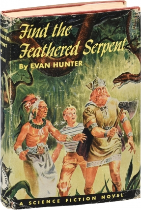 Find the Feathered Serpent (First Edition). Evan Hunter