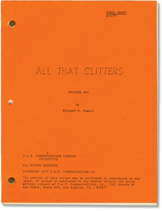 All That Glitters: Episode 65 (Original screenplay for the 1977 episode). Norman Lear, Richard M....