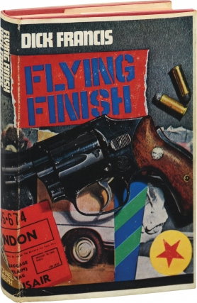 Flying Finish (First UK Edition). Dick Francis